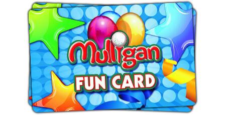 Fun Card - Mulligan Family Fun Center   Torrance, CA